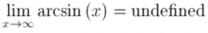 Arcsin of infinity
