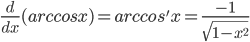 What is the derivative of arccos(x)